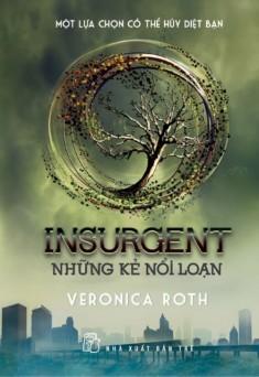 Insurgent - Những kẻ nổi loạn (Divergent, #2)