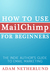 How to Use MailChimp for Be...