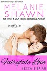 Fairytale Love by Melanie Shawn
