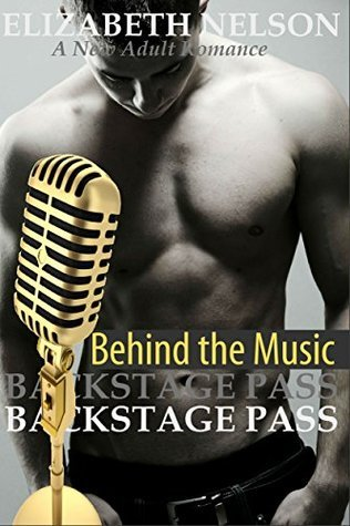 Backstage Pass: Behind the Music (The Backstage Pass Rock Star Romance, #4)