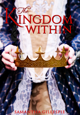 The Kingdom Within (The Kingdom Within, #1)