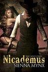 Nicademus: The Wild Ones