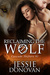 Reclaiming the Wolf (Cascade Shifters, #1) by Jessie Donovan