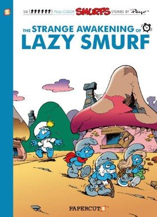 The Smurfs #17: The Strange Awakening of Lazy Smurf (The Smurfs Graphic Novels)