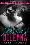 Jessica's Dilemma (The Pleasure of Discretion, #1)