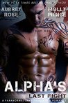Alpha's Last Fight (Scraptown Shifters, #1)