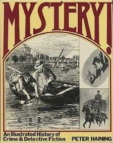 Mystery!: An Illustrated History of Crime and Detective Fiction
