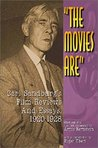 The Movies Are: Carl Sandburg's Film Reviews and Essays, 1920-1928