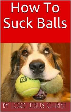 How To Suck Balls