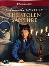 The Stolen Sapphire: A Samantha Mystery (American Girl Mysteries)