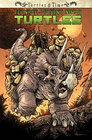 Teenage mutant ninja turtles: turtles in time by Paul Allor