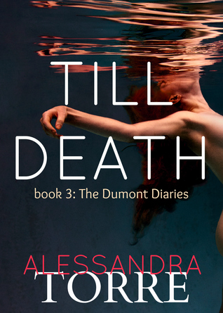 Till Death (The Dumont Diaries, #3)