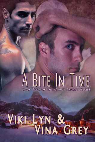 A Bite In Time (Orbus Arcana, #2)