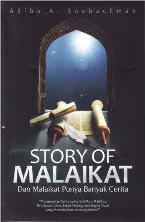 Story of Malaikat: Dan Malaikat Punya Banyak Cerita