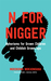 N for Nigger: Aphorisms for...