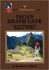 INCA'S DEATH CAVE