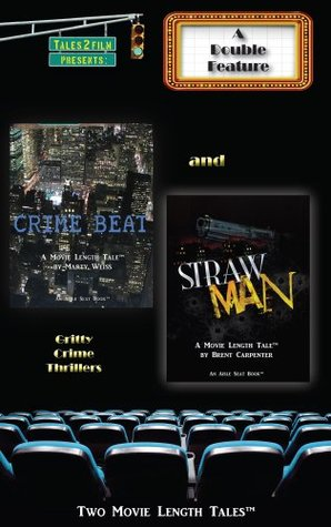 Crime Beat & Straw Man: A Tales2Film Double Featur...