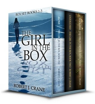 Alone, Untouched, Soulless (The Girl in the Box, #1-3)