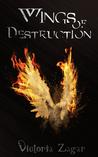Wings of Destruction by Victoria Zagar