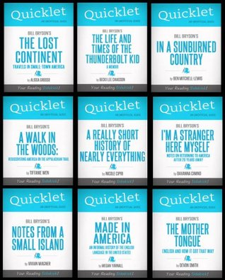 The Ultimate Bill Bryson Quicklet Bundle - 9 Quicklets Including A Short History of Nearly Everything, A Walk in the Woods, I'm a Stranger Here Myself, In a Sunburned Country, and more!