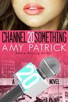 Book cover for Channel 20 Something (20Something, #1)