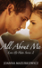 All About Me (Love & Hate, #2)