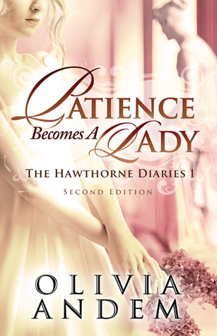 Patience Becomes A Lady by Olivia Andem