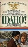 Idaho! (Wagons West, #13)