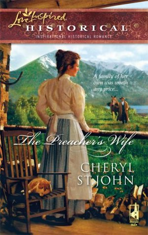 The Preacher's Wife by Cheryl St. John