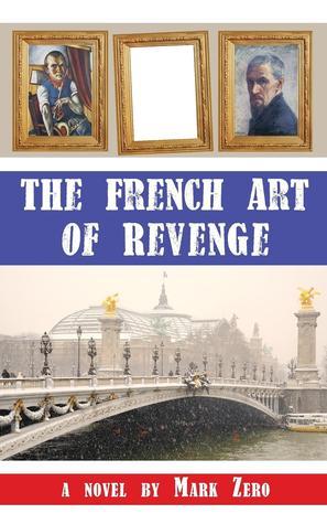 The French Art of Revenge
