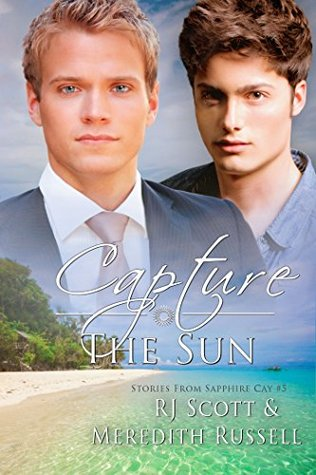 Capture The Sun (Stories from Sapphire Cay #5)