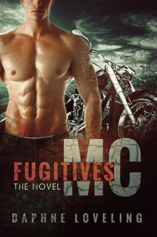 Fugitives MC (Fugitives MC, #1-3)