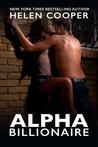 Alpha Billionaire, Part I (Alpha Billionaire, #1)