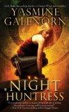Book Review: Yasmine Galenorn's Night Huntress