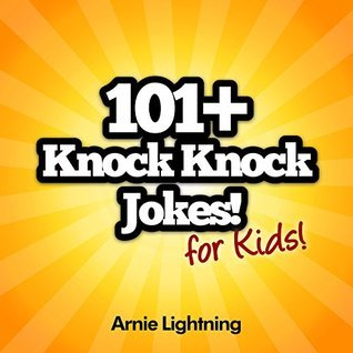 101+ Knock Knock Jokes for Kids)