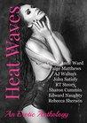 Heat Waves: An Erotic Anthology
