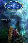 Rapunzel (Faerie Tale Collection, #10)