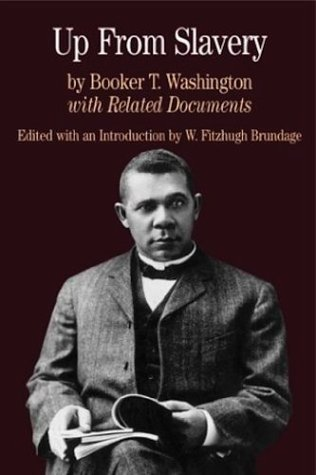 Up from Slavery with Related Documents (Bedford Series in History & Culture)
