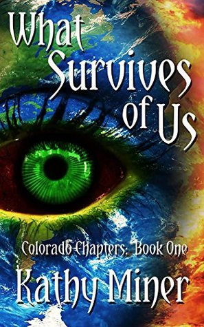 What Survives of Us (Colorado Chapters #1)