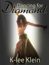 Dancing for Diamond