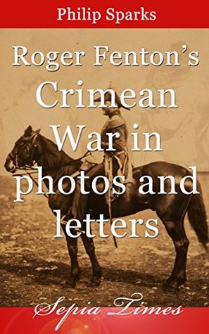 roger-fenton-s-crimean-war-in-photos-and-letters