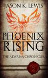 Phoenix Rising (The Adarna chronicles, #2)