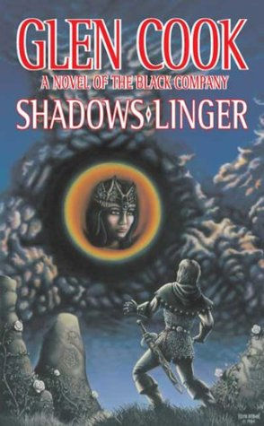 Shadows Linger by Glen Cook