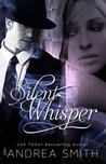 Silent Whisper by Andrea  Smith