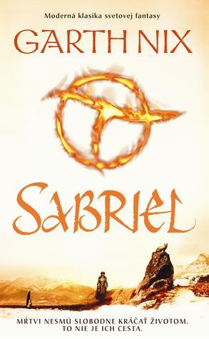 Sabriel (Staré kráľovstvo,  #1)