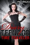 Diary of a Teenage Time Traveler (Butterman Travel series, #0.5)