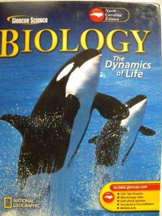 Biology The Dynamics Of Life North Carolina Edition