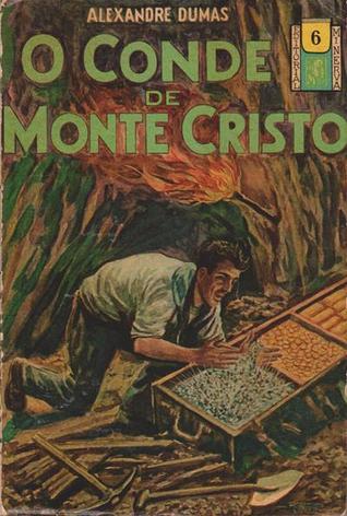 O Conde de Monte Cristo - terceiro volume (Biblioteca Popular Minerva, #6)