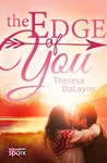 The Edge of You