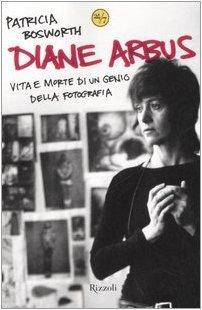 Diane Arbus: Vita e morte di un genio della fotografia